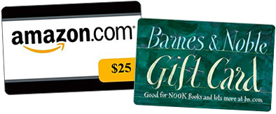 Amazon or Barnes & Noble Gift Card